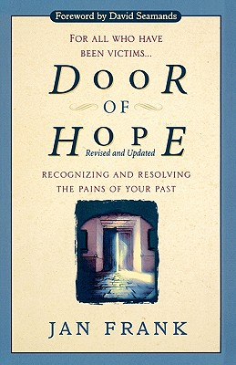 Image for Door of Hope  Recognizing and Resolving the Pains of Your Past