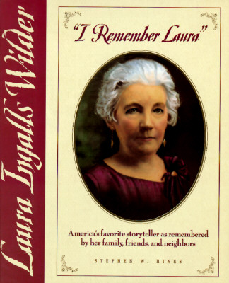 Image for I Remember Laura: Laura Ingalls Wilder