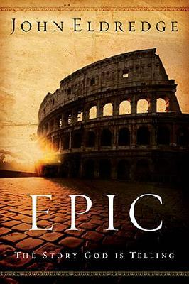 Image for Epic: The Story God Is Telling