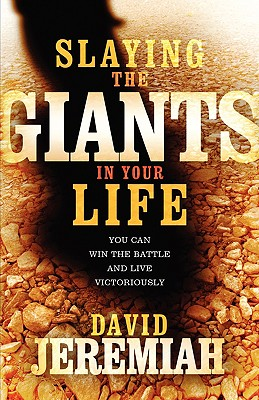 Image for Slaying the Giants in Your Life