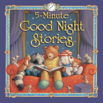 Image for 5 Minute Good Night Stories