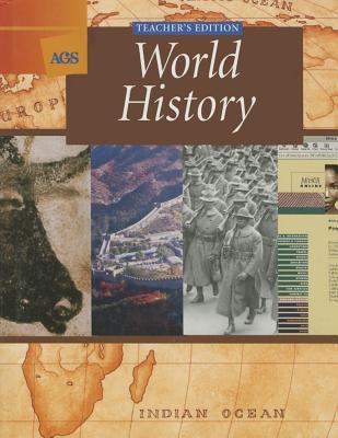 AGS World History (Teacher's Edition), Wayne E. King; Marcel Lewinski