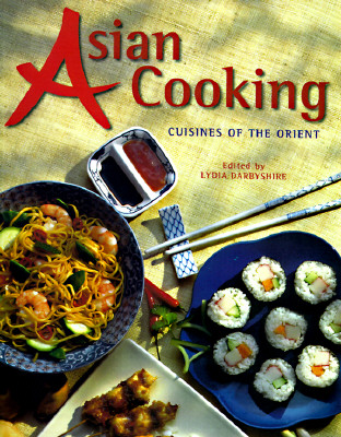 Image for Asian Cooking: Cuisines of the Orient