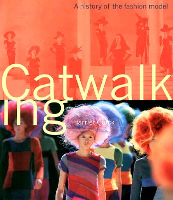 Image for Catwalking : A History of the Fashion Model