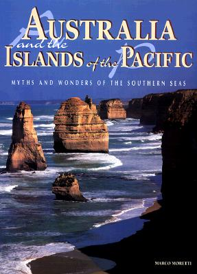 Image for Australia and the Islands of the Pacific: Myths and Wonders of the Southern Seas