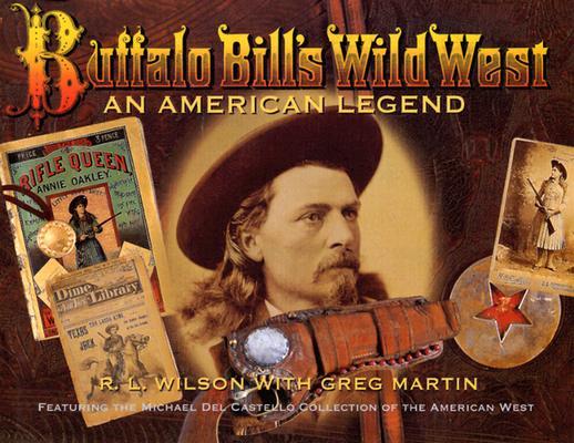 Image for Buffalo Bill's Wild West: An American Legend