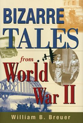 Image for Bizarre Tales from World War II