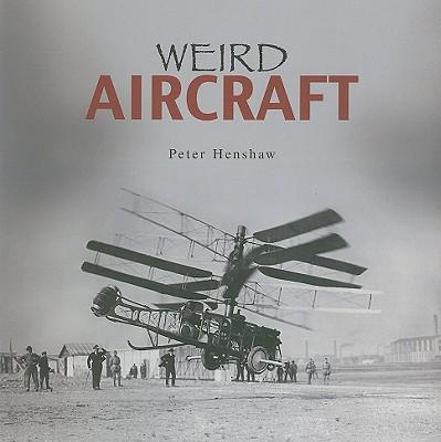 Image for Weird Aircraft (Flexi cover series)