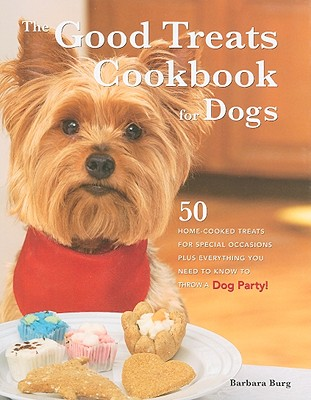 Image for GOOD TREATS COOKBOOK FOR DOGS