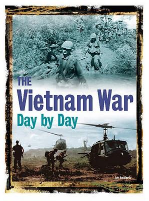 The Vietnam War Day by Day, Leo Daugherty