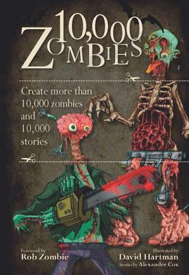 Image for 10,000 Zombies: Create More Than 10,000 Zombies and 10,000 Stories