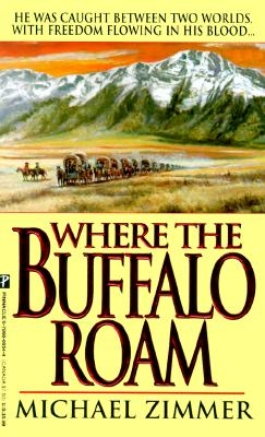 Image for WHERE THE BUFFALO ROAM