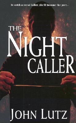 The Night Caller, JOHN LUTZ