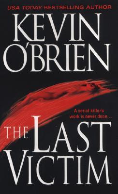 The Last Victim, KEVIN O'BRIEN