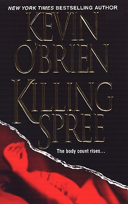 Killing Spree, O'Brien, Kevin