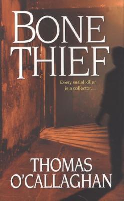 Bone Thief, O'Callaghan, Thomas
