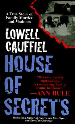 House of Secrets, Lowell Cauffiel