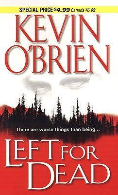 Left for Dead, Kevin O'Brien