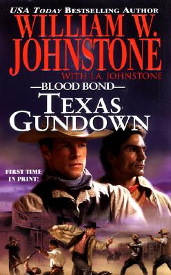 """Texas Gundown (Blood Bond, Book 11)"", ""Johnstone, William W., Johnstone, J.A."""