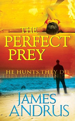 The Perfect Prey, James Andrus