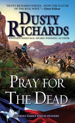 Image for Pray for the Dead (A Byrnes Family Ranch Novel)