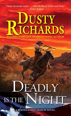 Image for Deadly Is the Night (A Byrnes Family Ranch Novel)