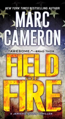 Image for Field of Fire (A Jericho Quinn Thriller)