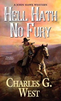 Image for Hell Hath No Fury (A John Hawk Western)