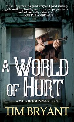 Image for A World of Hurt (A Wilkie John Western)