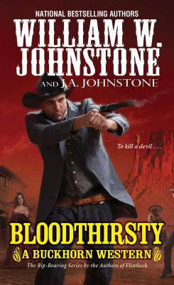 Image for Bloodthirsty (A Buckhorn Western)