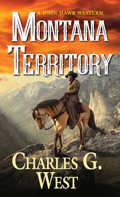 Image for Montana Territory (A John Hawk Western)