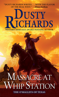 Image for Massacre at Whip Station (The O'Malleys of Texas)
