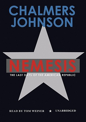 Image for NEMESIS (AUDIO) THE LAST DAYS OF THE AMERICAN REPUBLIC