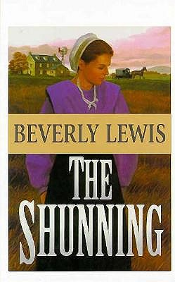 The Shunning (THORNDIKE PRESS LARGE PRINT CHRISTIAN FICTION), Lewis, Beverly