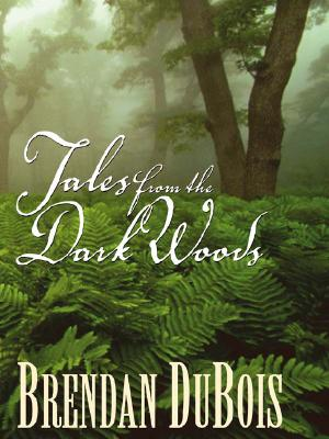 Image for Tales from the Dark Woods