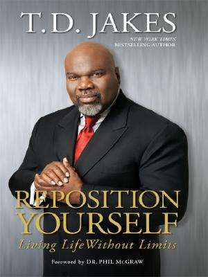 Image for Reposition Yourself: Living Life Without Limits (Thorndike Press Large Print African American Series)