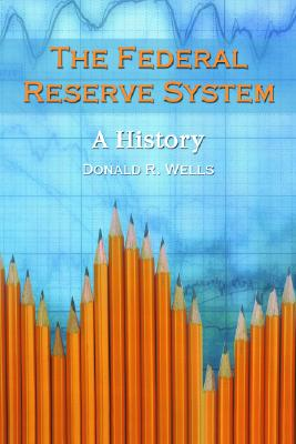 Image for The Federal Reserve System: A History