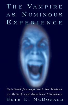 Image for The Vampire As Numinous Experience