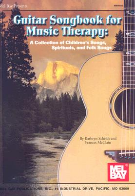 Mel Bay Guitar Songbook for Music Therapy, Scheldt, Kathryn; McClain, Frances