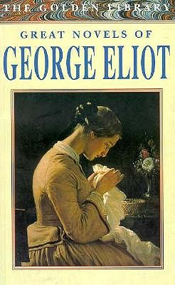 Image for Great Novels of George Eliot (The Golden Library)