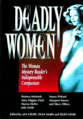 Image for Deadly Women: The Woman Mystery Reader's Indispensable Companion