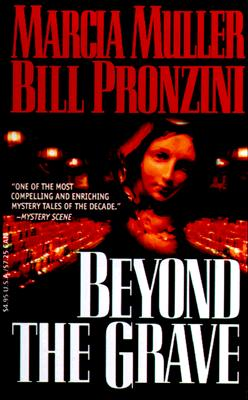 Beyond the Grave, Muller, Marcia & Bill Pronzini