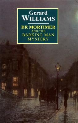 Image for Dr. Mortimer and the Barking Man Mystery