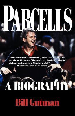 Parcells: A Biography, Gutman, Bill