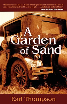 A Garden of Sand, Earl Thompson