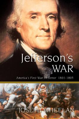 Image for Jefferson's War: America's First War on Terror 1801-1805