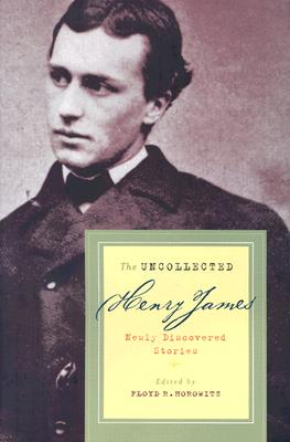 Image for The Uncollected Henry James: Newly Discovered Stories