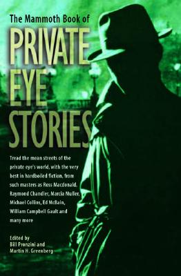 Image for The Mammoth Book of Private Eye Stories