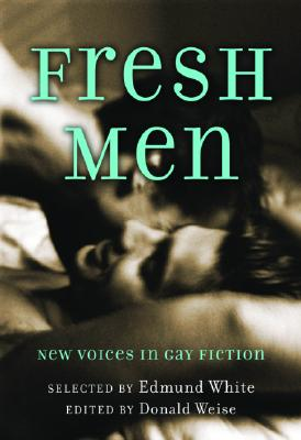 Image for FRESH MEN NEW VOICES IN GAY FICTION