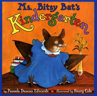 Image for Ms. Bitsy Bat's Kindergarten